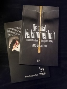 Jenz Dieckmann, Germany, stories, lyric poetry, verkommenheit, art scum