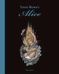 "Trevor Brown, artbook ""Alice"", dark art"